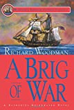 A Brig of War (A Nathaniel Drinkwater Novel) (Mariner's Library Fiction Classics)