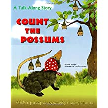 Count the Possums: A Talk-Along Story Children Participate by Guessing Rhyming Answers (Talk-Along Stories)