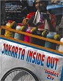 Jakarta Inside Out, Daniel Ziv, 9799589878