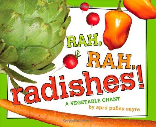Read Online Rah, Rah, Radishes!: A Vegetable Chant ebook