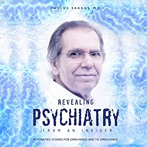 Revealing Psychiatry: From an Insider Audiobook