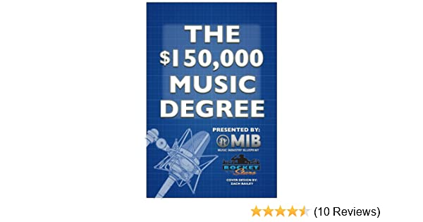 Amazon the 150000 music degree ebook rick barker wade amazon the 150000 music degree ebook rick barker wade sutton zach bailey john dwinell kindle store malvernweather Gallery