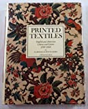 Printed textiles;: English and American cottons and linens 1700-1850 (A Winterthur book)