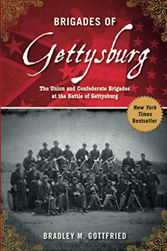 Brigades of Gettysburg: The Union and Confederate