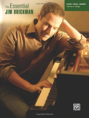 The Essential Jim Brickman, Vol 2: Songs (Piano/Vocal/Chords)