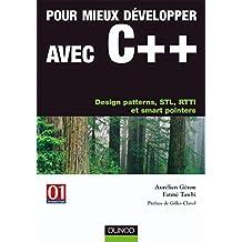 POUR MIEUX DEVELOPPER AVEC C++ : DESIGN PATTERNS STL RTTI ET SMART POINTERS