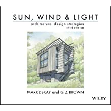 Sun, Wind, and Light: Architectural Design Strategies