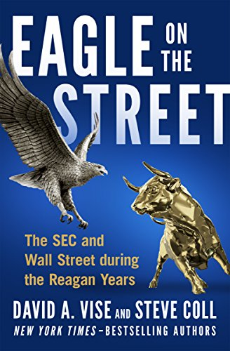 Eagle on the Street: The SEC and Wall Street during the Reagan Years cover