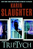 Triptych, Karin Slaughter, 0385339461