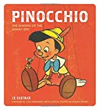 img - for Pinocchio: The Making of the Disney Epic book / textbook / text book
