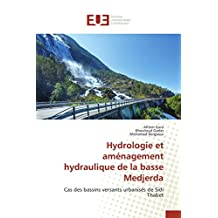HYDROLOGIE ET AMENAGEMENT HYDRAULIQUE DE LA B