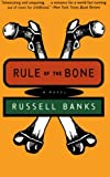Rule of the Bone: A Novel, Russell Banks, 0060927240