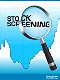 Stock Screening - Select Your Own Trading & Investing Ideas That Beat The Market Pdf