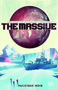 """vignette de 'Le """"Massive"""" n° 1<br /> Pacifique noir (Brian Wood)'"""