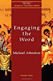 Engaging the Word, Michael Johnston, 1561011460