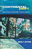 img - for Continental Drift: From National Characters to Virtual Subjects book / textbook / text book