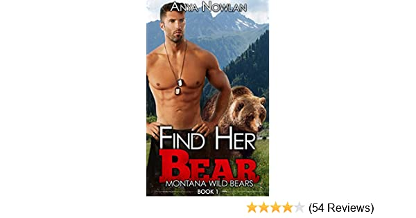 Find Her Bear Montana Wild Bears Book 1 Kindle Edition By Anya
