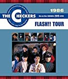 THE CHECKERS BLUE RAY DISC CHRONICLE 1986 FLASH!! TOUR [Blu-ray]