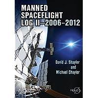 Manned Spaceflight Log II―2006–2012