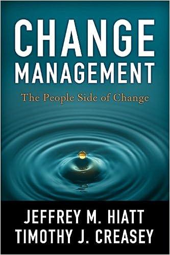 Change Management: The People Side of Change: Jeffrey Hiatt, Timothy
