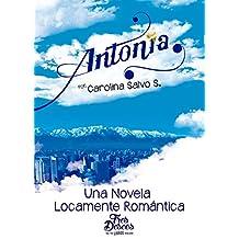 ANTONIA: Una novela locamente romántica (Spanish Edition)