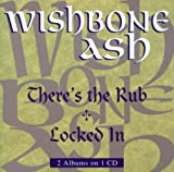 There's The Rub / Locked In by Wishbone Ash (1999-03-19)