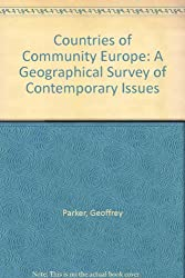 Countries of Community Europe: A Geographical Survey of Contemporary Issues