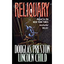 Reliquary: The Second Novel in the Pendergast Series