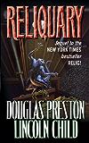 Reliquary (Pendergast Series Book 2)