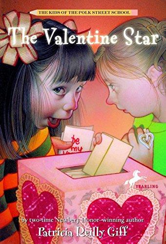 - The Valentine Star (The Kids of the Polk Street School)