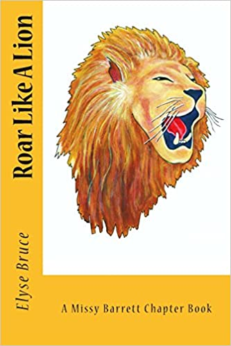 Download online Roar Like A Lion (Missy Barrett Chapter Books) (Volume 1) PDF, azw (Kindle)