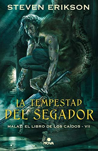 La tempestad del segador (Malaz: El Libro de los Caídos 7) por Steven Erikson