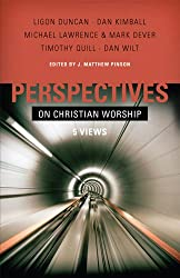 Perspectives on Christian Worship