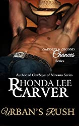 Urban's Rush (Saddles & Second Chances Book 4)