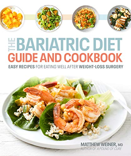 Book Cover: The Bariatric Diet Guide and Cookbook: Easy Recipes for Eating Well After Weight-Loss Surgery