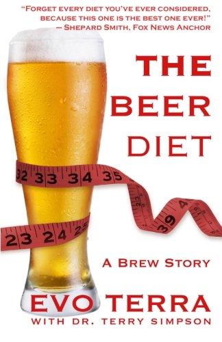 Beer Diet - The Beer Diet (A Brew Story)