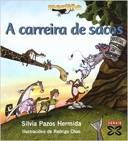 Carreira De Sacos / Race Bags (Galician Edition): Silvia Pazos