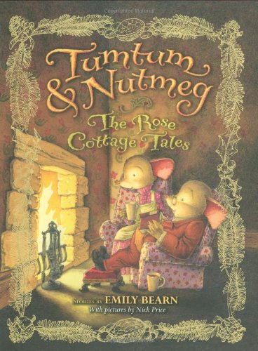 Tumtum & Nutmeg: The Rose Cottage Tales (Nutmeg 2 Light)
