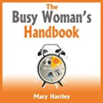 The Busy Woman's Handbook | Mary Hartley