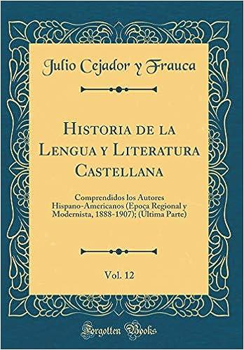 Historia de la Lengua y Literatura Castellana, Vol. 12 ...