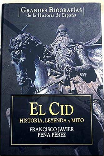 El Cid Campeador: Amazon.es: Peña Pérez, Francisco Javier: Libros