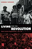 Living for the Revolution: Black Feminist Organizations, 1968–1980