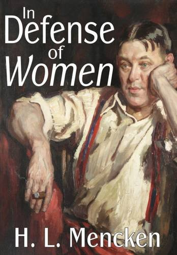 In Defense of Women (Transaction Large Print S)