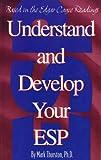 Understand and Develop Your ESP, Mark Thurston, 0876040970
