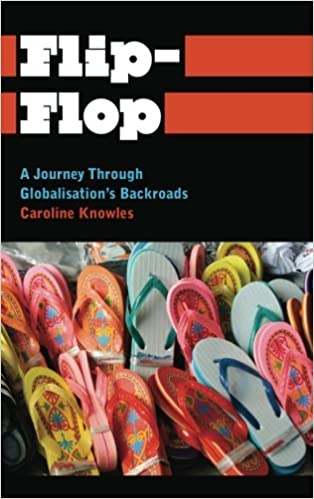bf15ae23ce8c Flip-Flop  A Journey Through Globalisation s Backroads (Anthropology ...