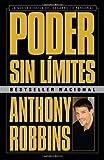 Poder sin límites: La nueva ciencia del desarrollo personal (Spanish Edition)