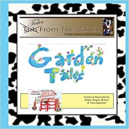 Tales From The Ranch: Our Garden Tales: Mrs. Tina K. Hageman ...