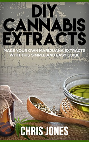 DIY Cannabis Extracts Marijuana Simple ebook product image