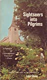 Sightseers into pilgrims;: A sampler of contemporary Christian poets