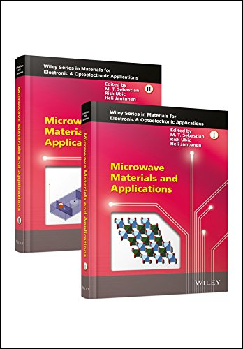 (Microwave Materials and Applications, 2 Volume Set (Wiley Series in Materials for Electronic & Optoelectronic Applications))